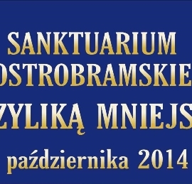 Sanktuarium Ostrobramskie Bazyliką Mniejszą